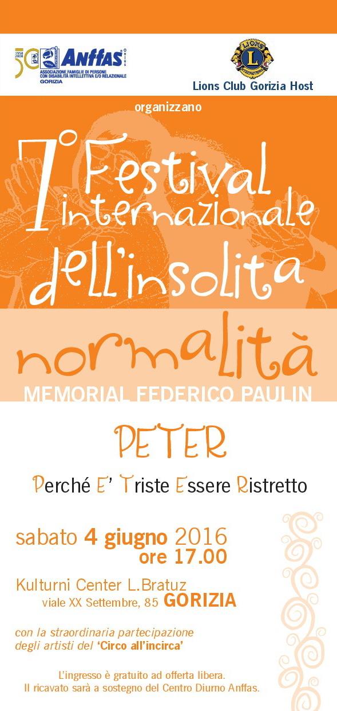 7° Festival Internazionale dell'Insolita Normalità - Memorial Federico Paulin