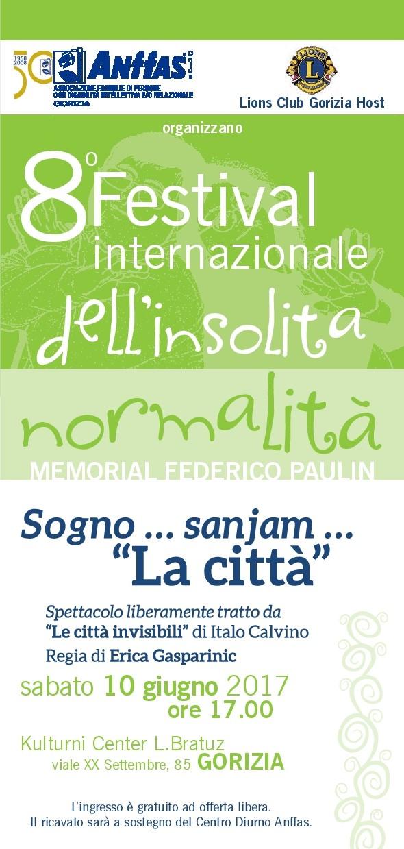 8° Festival Internazionale dell'Insolita Normalità - Memorial Federico Paulin